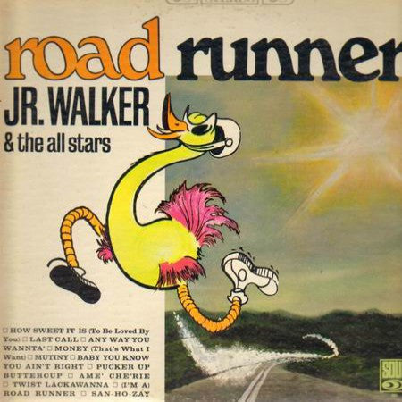 Jr. Walker And The All Stars - Road Runner