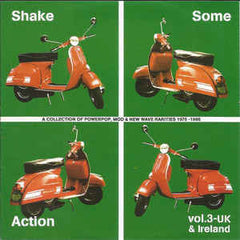 Shake Some Action Vol. 3 UK and Ireland|Various Artists