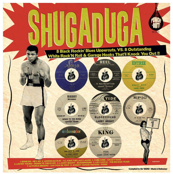 "Shugaduga ""8 Outstanding White Rock'n Roll & Garage Hooks VS 8 Black Rockin' Blues Uppercuts That'll Knock You Out!!!""