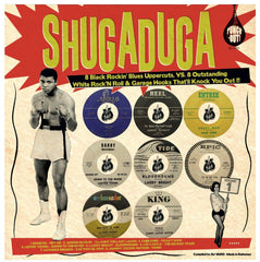 "Shugaduga ""8 Outstanding White Rock'n Roll & Garage Hooks VS 8 Black Rockin' Blues Uppercuts That'll Knock You Out!!!