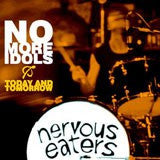 Nervous Eaters - No More Idols