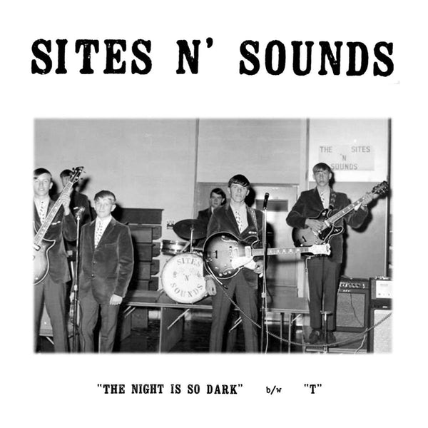 Sites n' Sounds|The Night Is So Dark