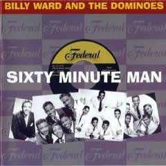 Ward, Billy Ward And The Dominoes|Sixty Minute Man