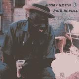Smith, Jimmy - Paid In Full