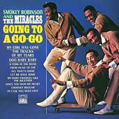 Robinson, Smokey & The Miracles - Going To A Go-Go + Away We A Go-Go