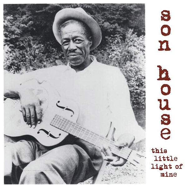 Son House: This Little Light Of Mine