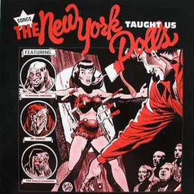 Songs The New York Dolls Taught Us|Various Artists