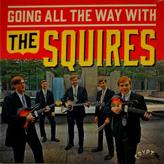 Squires, The - Going All The Way With