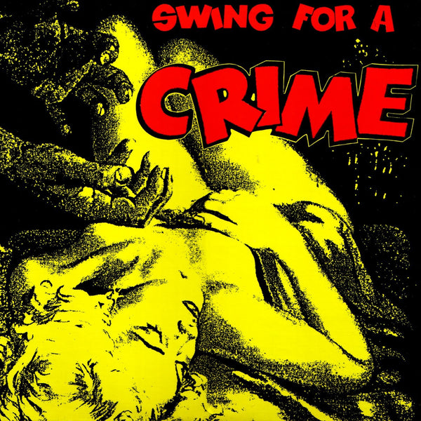 Swing For A Crime - Various Artists