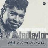 Taylor, Ted - Okeh Uptown Soul 1962-1966