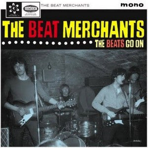 Beat Merchants - The Beat Goes On