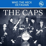Caps|Who The Heck?