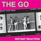 Go, the - Instant Reaction