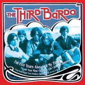 Third Bardo - I´m Five Years Ahead of My Time