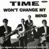 Time Won t Change My Mind - Various Artists