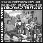 Trans-World Punk Rave-Up Vol. 2 - Various Artists