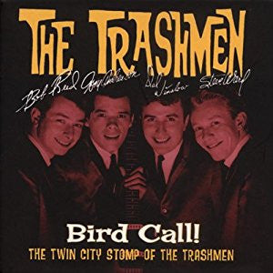 Trashmen|Bird Call! The Twin City Stomp Of The Trashmen 4-CD Set