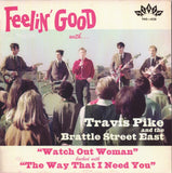 PIKE, TRAVIS & BRATTLE STREET EAST| Watch Out Woman (Ltd. Edition)