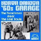Trenchmen, The meet The Lost Souls - North Dakota 60's Garage