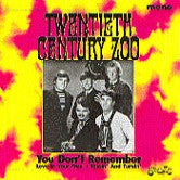 Twentieth Century Zoo  - You Don´t Remember