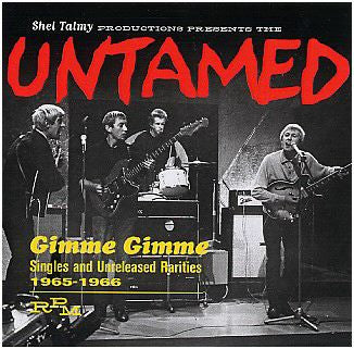 Untamed|Gimme Gimme: Singles And Unreleased Rarities 1965-1966