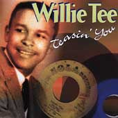 Tee, Willie - Teasin' You