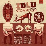 Zulu Stomp - South Africa Garage Beats - Various Artists