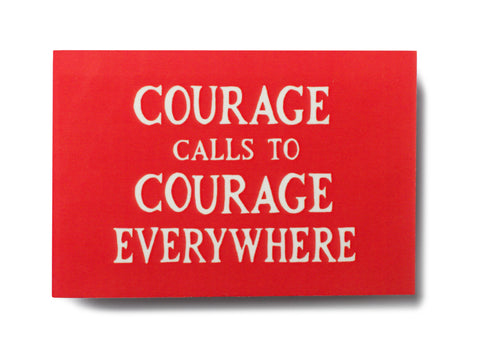 Courage Calls Magnet