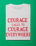 Courage Calls T-Shirt