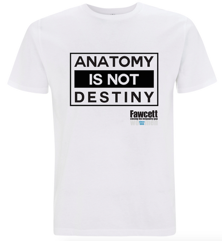 ANATOMY IS NOT DESTINY T-Shirt - Sale