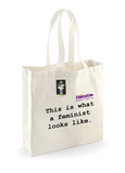 THIS IS WHAT A FEMINIST LOOKS LIKE Fairtrade Bag