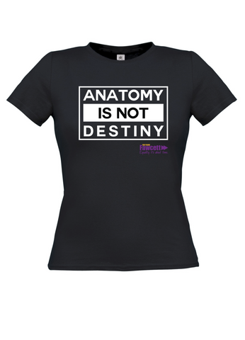 The Fawcett Society ''Anatomy is not Destiny' Black Womens T-shirt