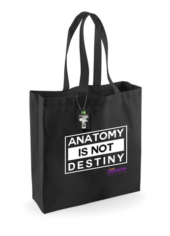 The Fawcett Society ''Anatomy is not Destiny' Black Fairtrade Bag