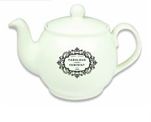 FABULOUS & FEMINIST Teapot - Traditional Bone China