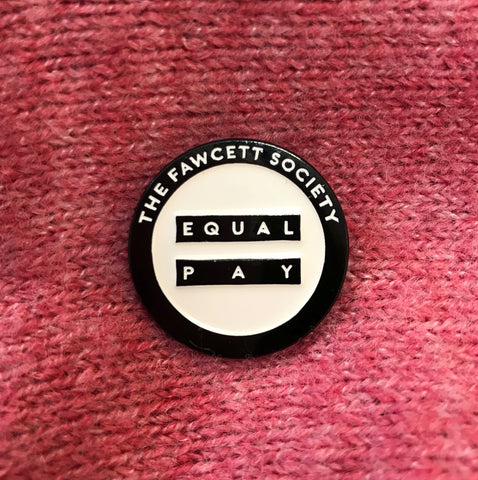 Equal Pay Pin Badge - Limited Edition Black and White