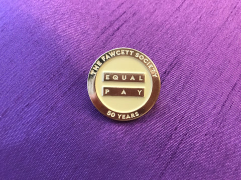 Equal Pay Pin Badge - 50th Anniversary Gold Edition