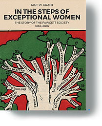 In the steps of exceptional women: the story of the Fawcett Society