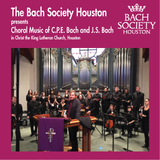 Bach Choral Music: C.P.E. Bach Magnificat; J.S. Bach Cantatas 35, 131 and 147- Bach Society Houston Choir and Chamber Orchestra, Rick Erickson, conductor - Available in 5.0 Surround Blu-ray Audio
