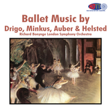 Ballet Music by Drigo, Minkus, Auber & Helsted Richard Bonynge London Symphony Orchestra