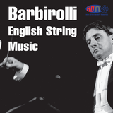 Sir John Barbirolli conducts English String Music