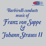 Barbirolli conducts Suppe Overtures and Music of Johann Strauss II - Halle Orchestra