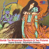 Bartók The Miraculous Mandarin - Two Pictures - Ormandy Philadelphia Orchestra