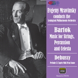 Bartok Music for Strings, Percussion and Celesta - Debussy - Prelude to the Afternoon of a Faun -  Mravinsky Leningrad Philharmonic Orchestra (Pure DSD)