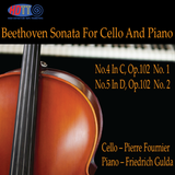 Beethoven Sonata For Cello And Piano Op.102 No.4 & No.5 - Fournier,cello - Gulda, piano