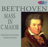 Beethoven: Mass in C Major - Karl Richter Munich Bach Choir & Orchestra (Redux)