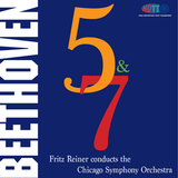 Beethoven Symphonies No. 5 & 7 - Fidelio Overture - Fritz Reiner Chicago Symphony Orchestra