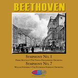 Beethoven: Symphony No. 1 and Symphony No. 7 - Pierre Monteux Conducts the Vienna Philharmonic Orchestra & William Steinberg Conducts the Pittsburgh Symphony Orchestra