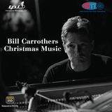 Bill Carrothers - Christmas Music   - International Phonograph, Inc. (Pure DSD) IPI
