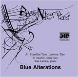 Blue Alterations - Al Stauffer, string bass - Tom Lawton, piano (Pure DSD)