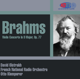 Brahms Violin Concerto In D - David Oistrakh - Otto Klemperer French National Radio Orchestra